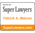 Rated by Super Lawyers Patrick A. Malone